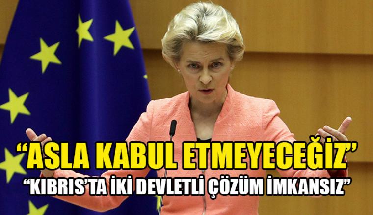 AB: Kıbrıs'ta iki devletli çözümü asla kabul etmeyeceğiz