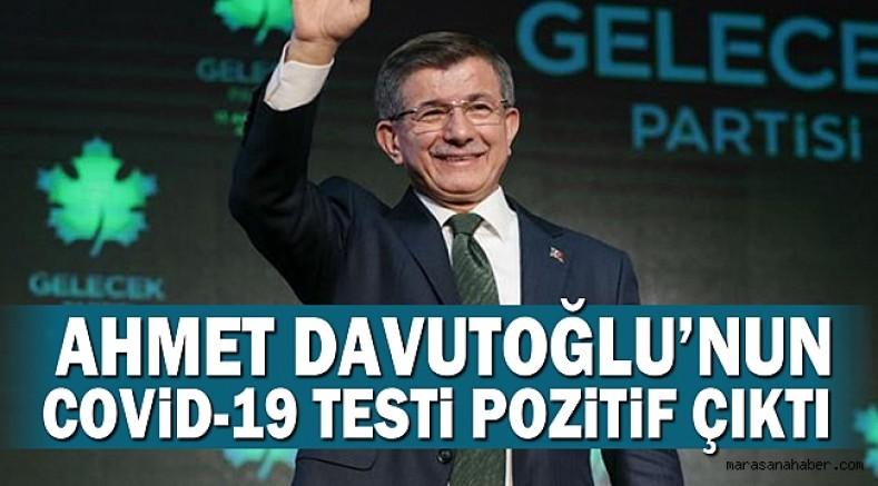 Gelecek Partisi Genel Başkanı Davutoğlu'nun Kovid-19 testi pozitif çıktı