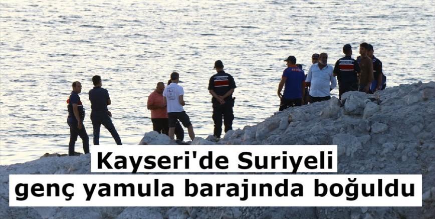 Kayseri'de baraj gölüne giren Suriyeli boğuldu