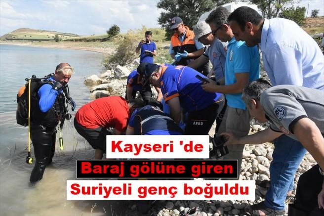 Kayseri 'de Baraj gölüne giren Suriyeli genç boğuldu