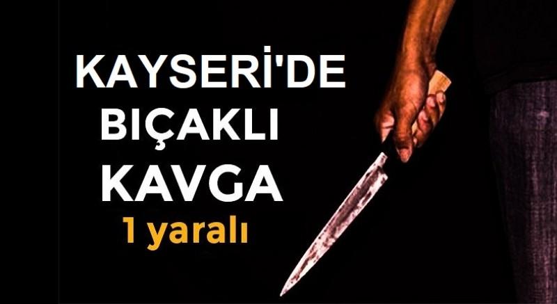 Kayseri'de berber dükkanında çıkan bıçaklı kavgada bir kişi yaralandı