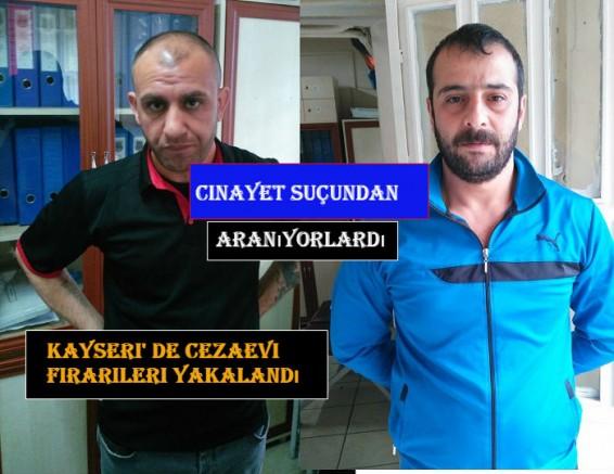 Kayseri' de cezaevi firarileri yakalandı