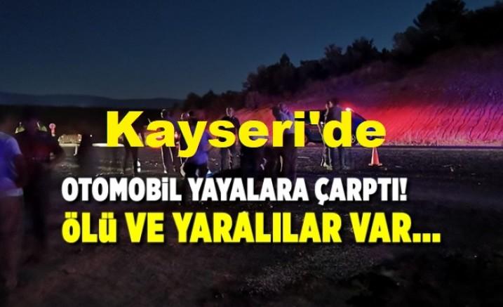 Kayseri' de Otomobil yayalara çarptı: 1 öldü, 4 kişi yaralandı