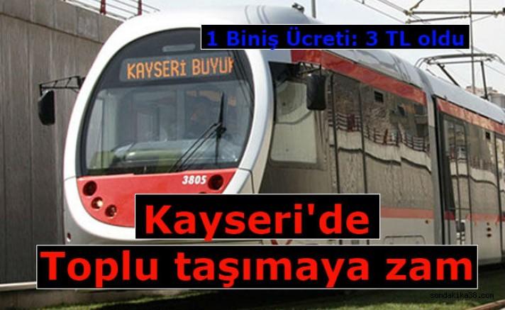 Kayseri'de Toplu taşımaya zam