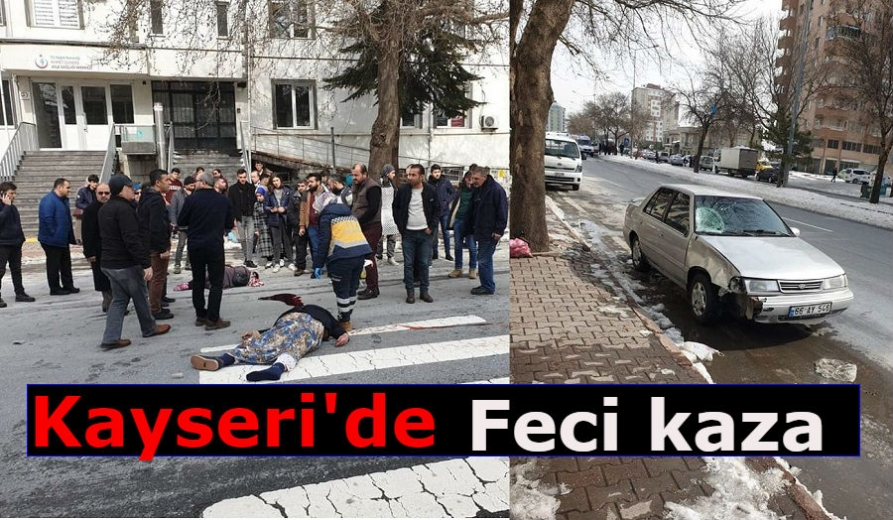 Kayseri'de yolun karşısına geçmek isteyen Anne ve Kızına araç çarptı
