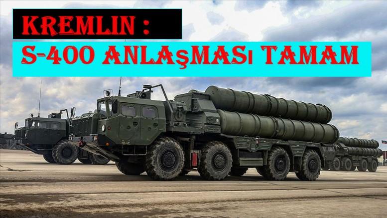 Kremlin : S-400 anlaşması tamam