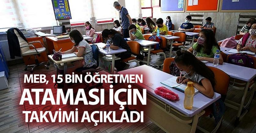 MEB, 15 bin öğretmen ataması  takvimi açıkladı