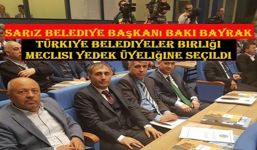 Sarız Belediye Başkanı Baki Bayrak Türkiye Belediyeler birliği meclisi yedek üyeligine seçildi