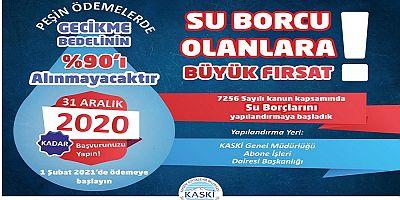 KASKİ'DEN SU BORCU OLANLARA BÜYÜK FIRSAT