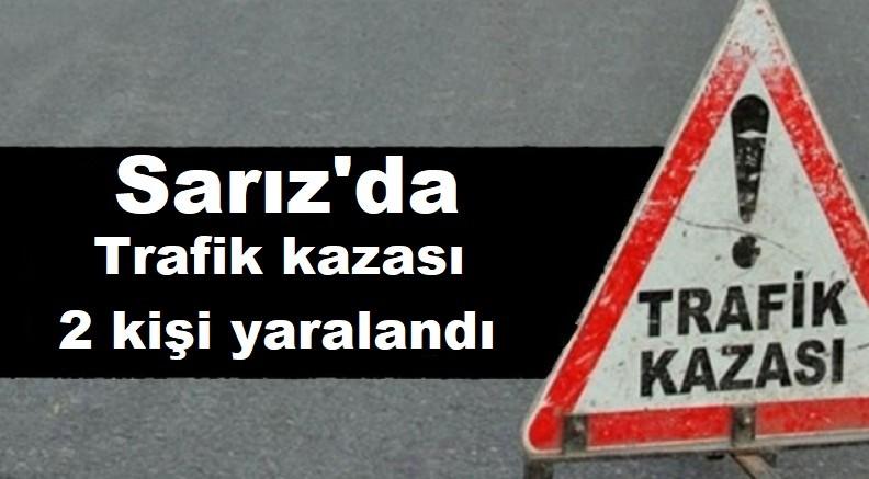 Sarız'da trafik kazası 2 kişi yaralandı