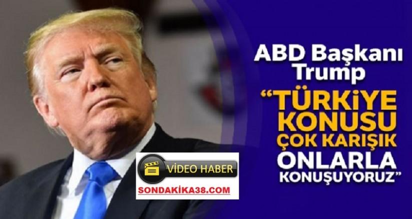 Trump: 'Türkiye ile  S400 Konusunda Durum Karmaşık'