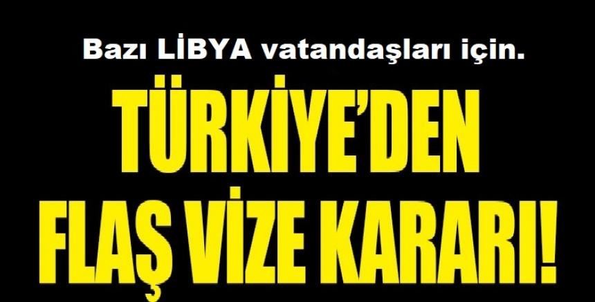 Türkiye'den bazı Libya vatandaşlarına vize muafiyeti