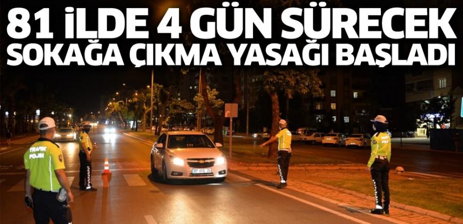 Türkiye genelinde dört günlük sokağa çıkma kısıtlaması başladı