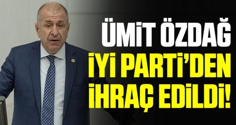 Ümit Özdağ İYİ Parti'den ihraç edildi